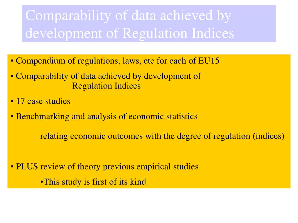 Comparability of data achieved by development of Regulation Indices