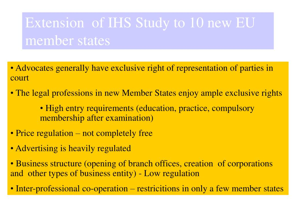 Extension  of IHS Study to 10 new EU member states