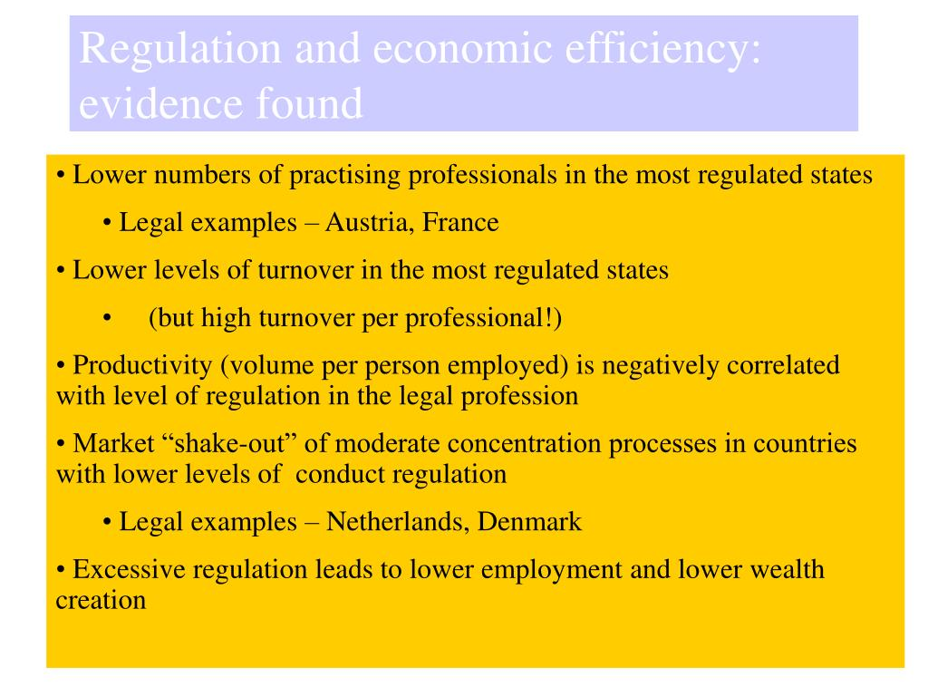 Regulation and economic efficiency: evidence found