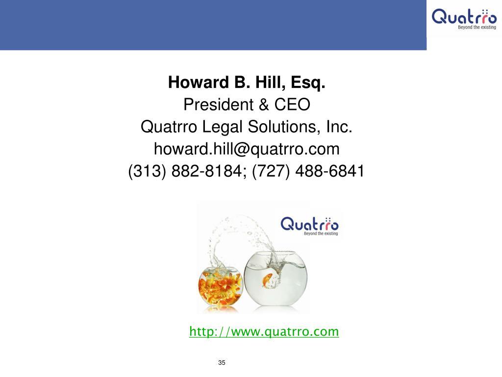 Howard B. Hill, Esq.