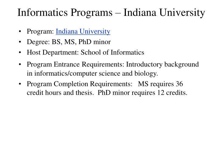 Informatics Programs – Indiana University