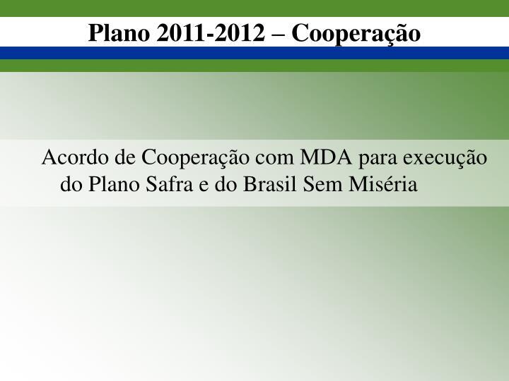 Plano 2011-2012 – Cooperação