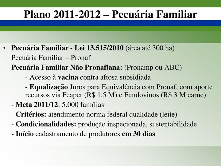 Pecuária Familiar - Lei 13.515/2010