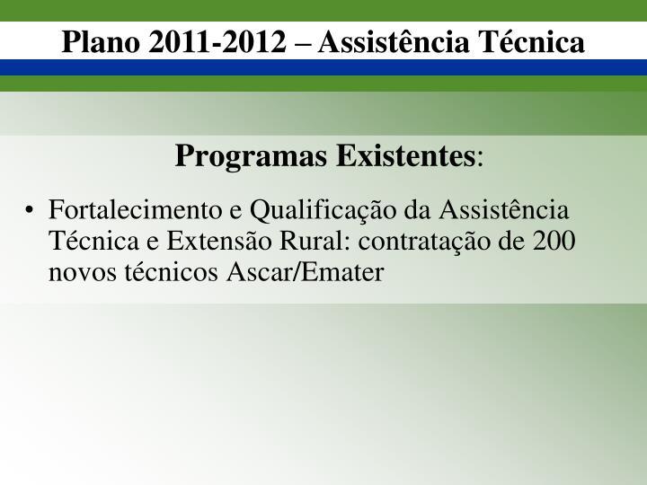 Plano 2011-2012 – Assistência Técnica