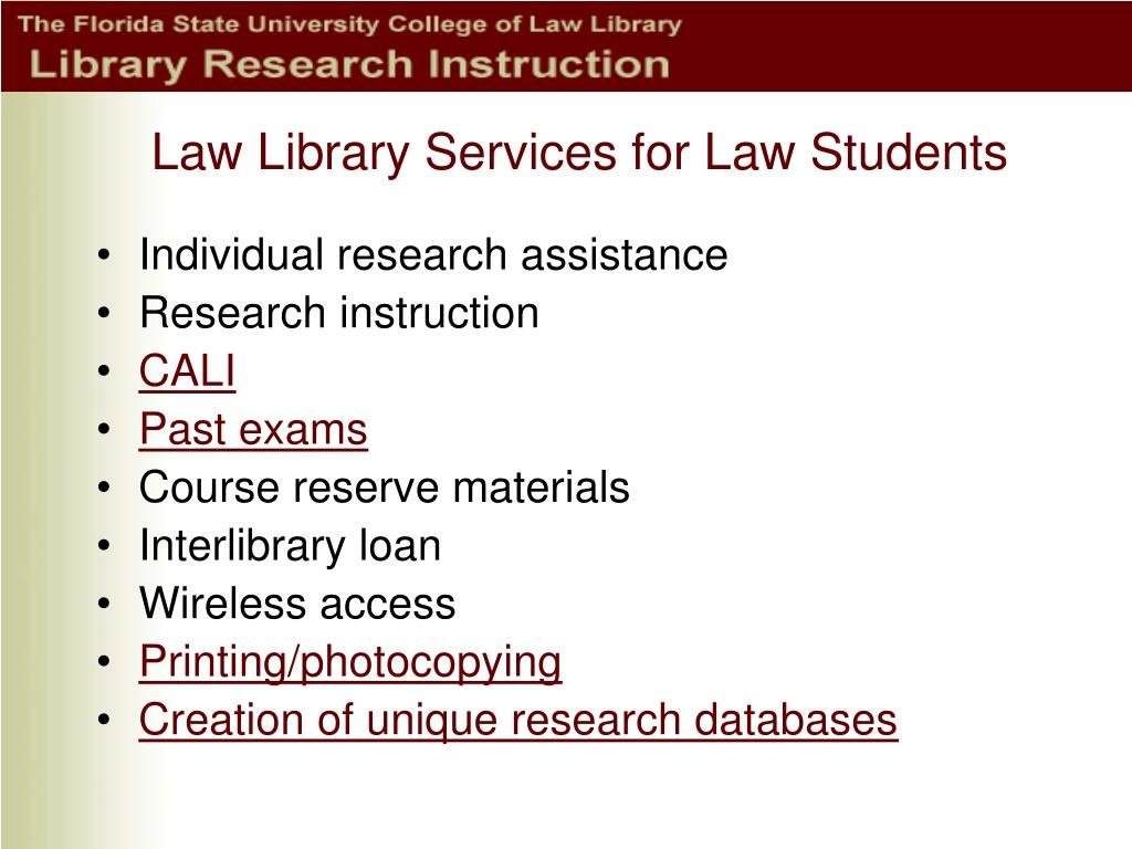Law Library Services for Law Students