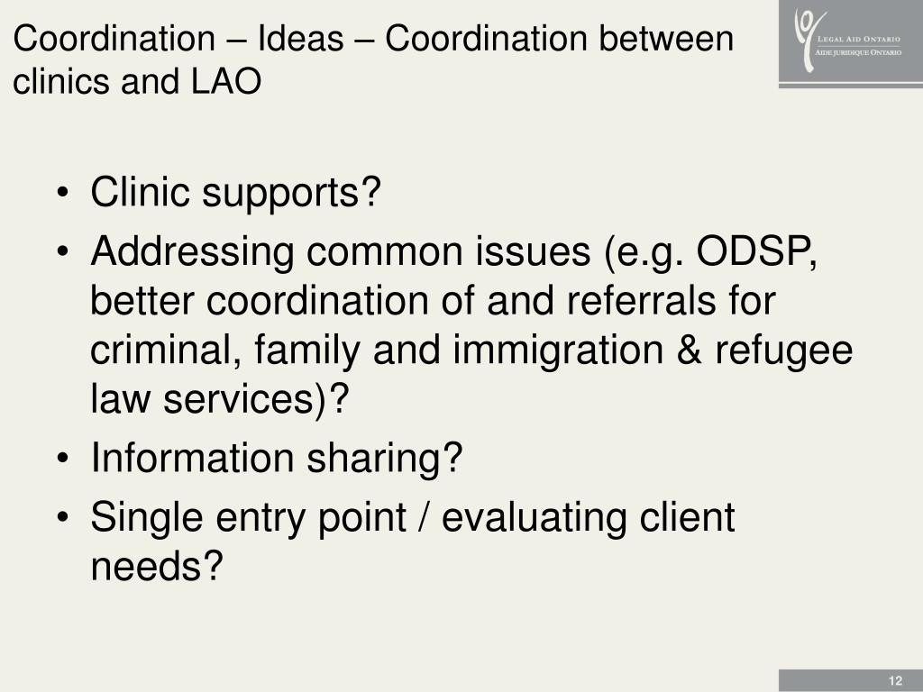 Coordination – Ideas – Coordination between clinics and LAO