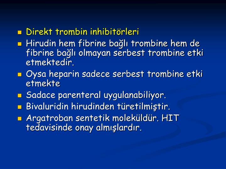 Direkt trombin inhibitrleri