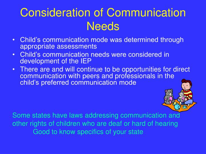 Consideration of Communication Needs