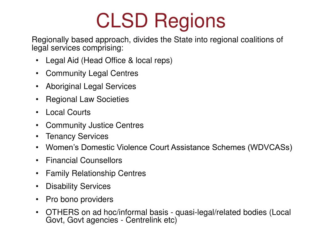 Regionally based approach, divides the State into regional coalitions of legal services comprising: