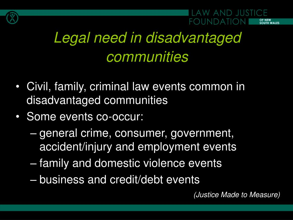 Civil, family, criminal law events common in disadvantaged communities