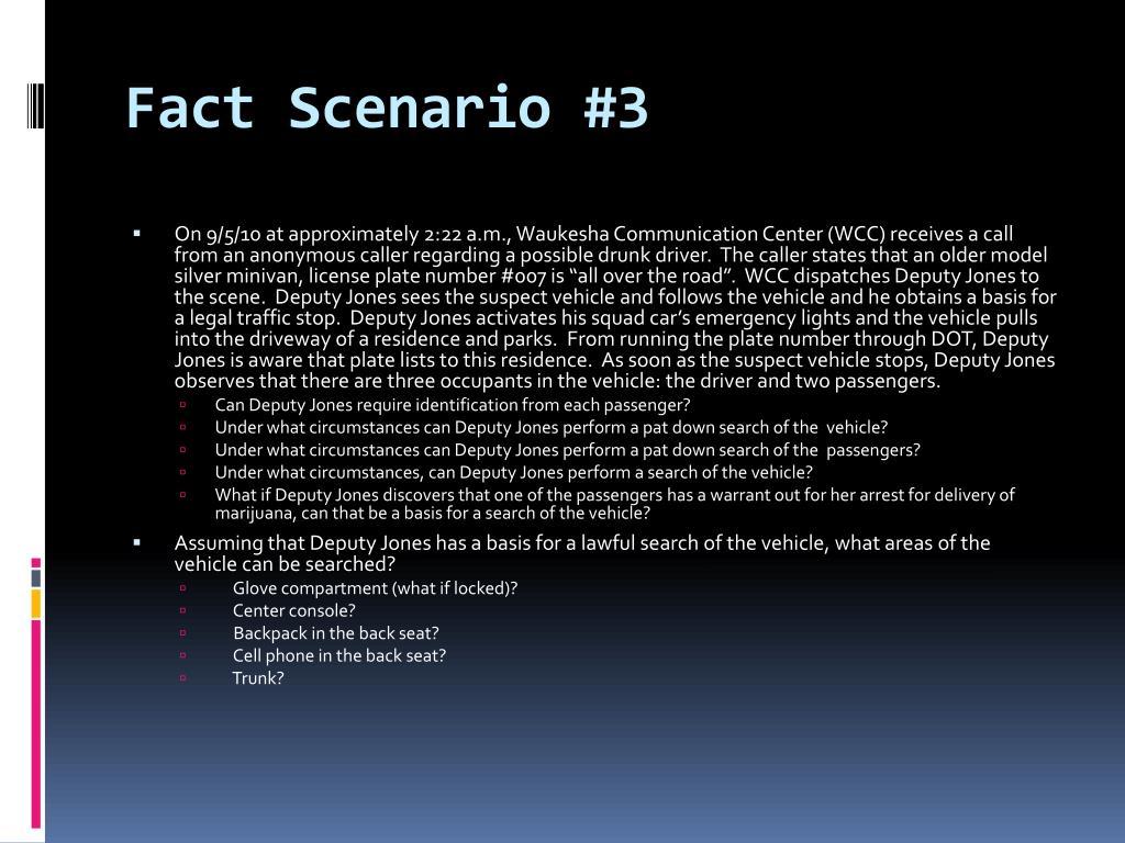 Fact Scenario #3