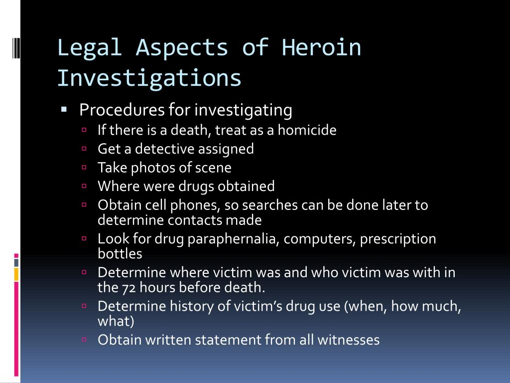 Legal Aspects of Heroin Investigations