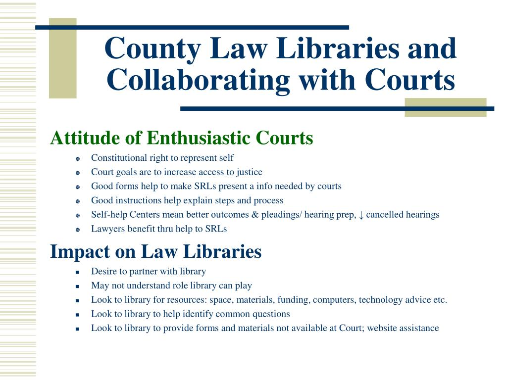 County Law Libraries and Collaborating with Courts