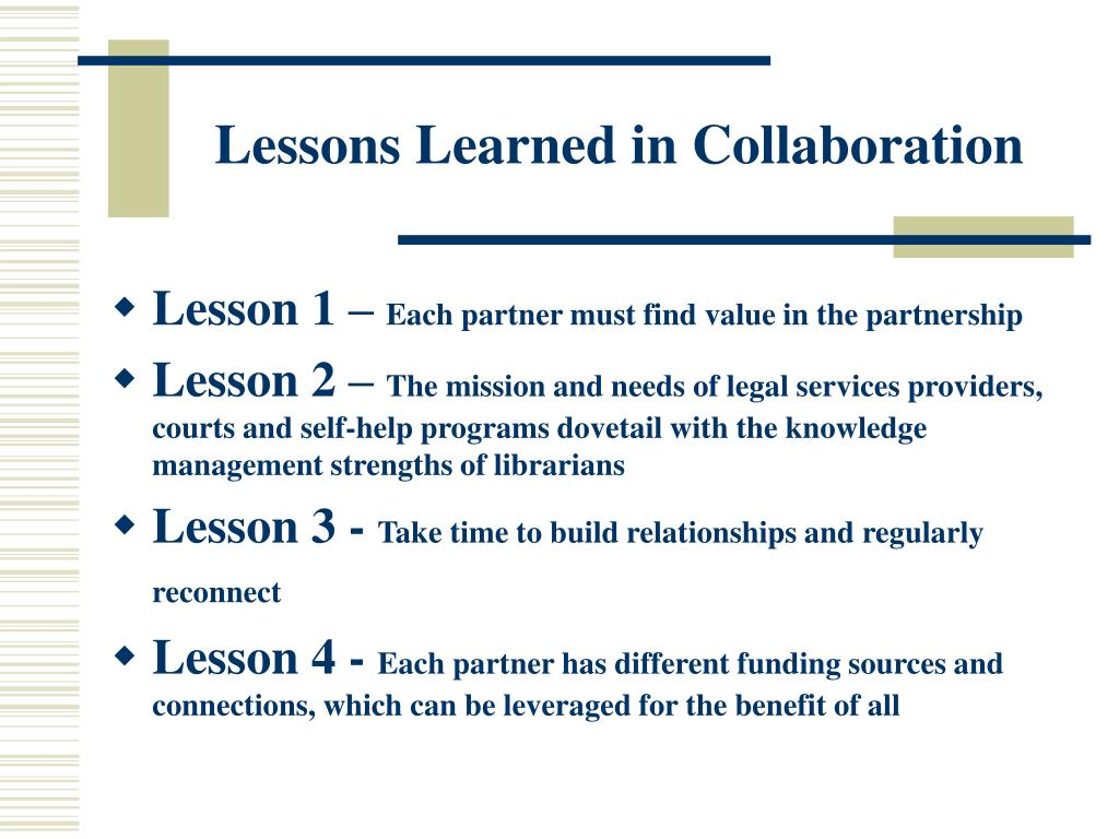 Lessons Learned in Collaboration