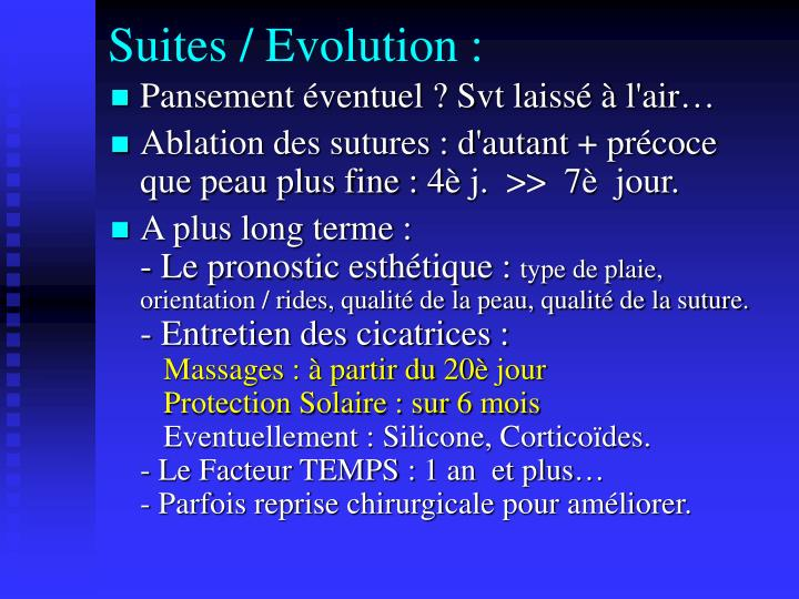 Suites / Evolution :