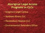 aboriginal legal access programs in clcs