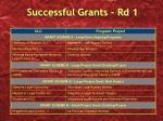 successful grants rd 1