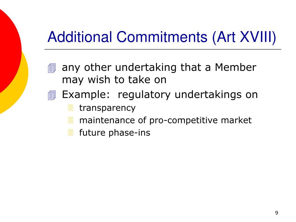Additional Commitments (Art XVIII)