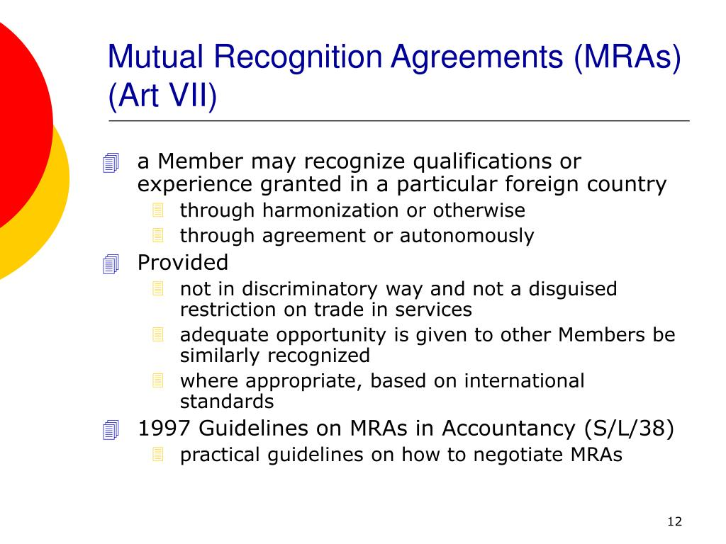 Mutual Recognition Agreements (MRAs) (Art VII)