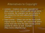 alternatives to copyright