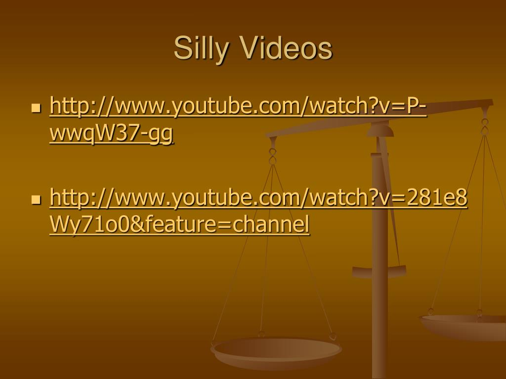 Silly Videos