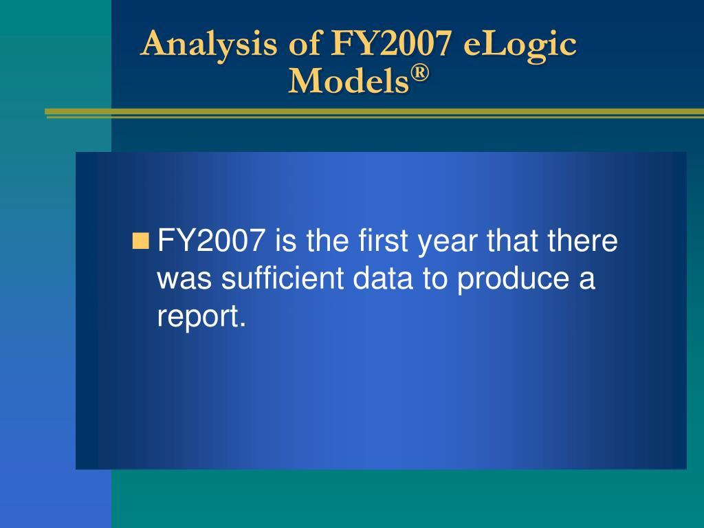Analysis of FY2007 eLogic Models