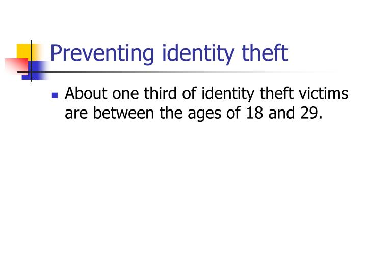 Preventing identity theft3