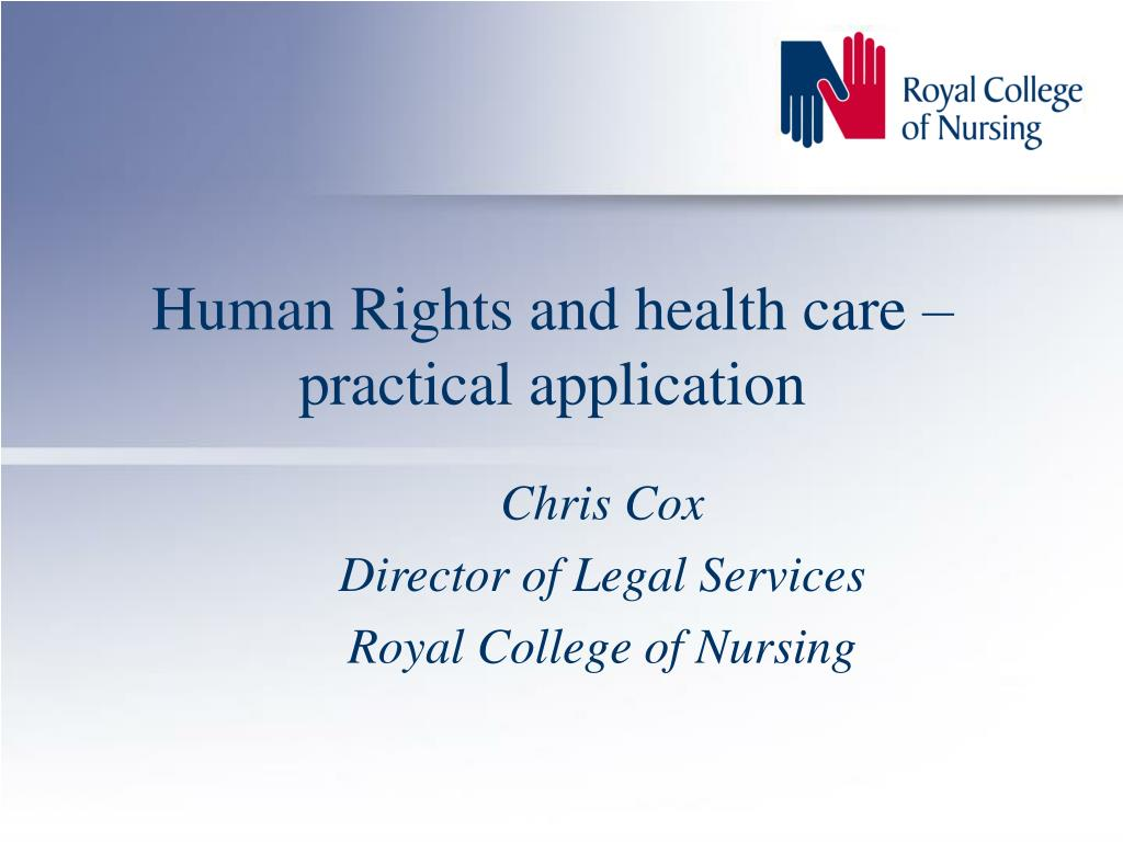 Human Rights and health care – practical application