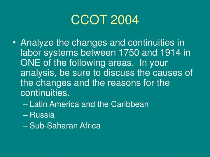 continuities changes in labor systems between 1450 and 1900 in sub saharan africa Ap world history frqs by timeframe  east asia latin america sub-saharan africa western europe 3 (c/cot) analyze the changes and continuities in labor systems between 1750 and 1914 in one of the following areas in your analysis, be sure to discuss the causes of the changes and the reasons for the continuities.