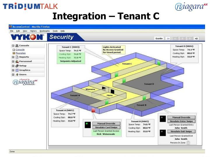 Integration – Tenant C