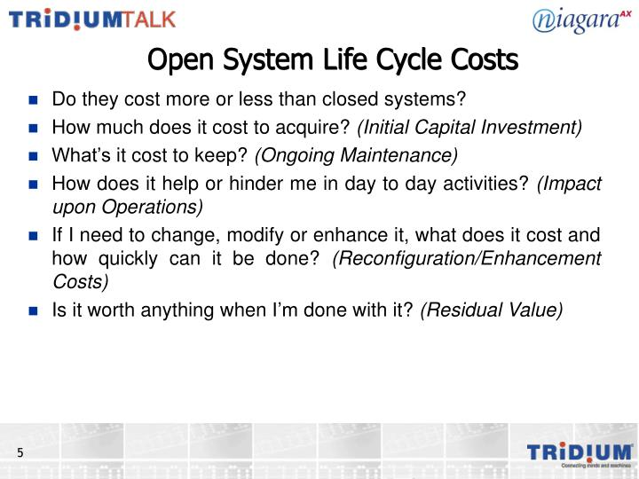 Open System Life Cycle Costs