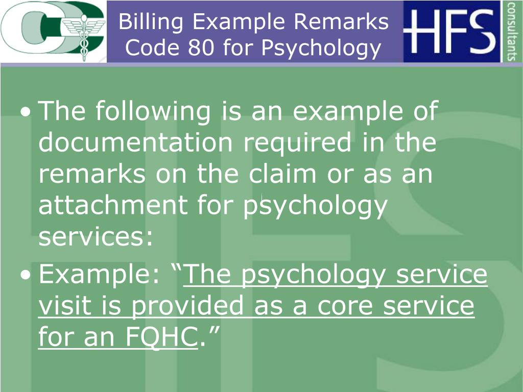 Billing Example Remarks Code 80 for Psychology