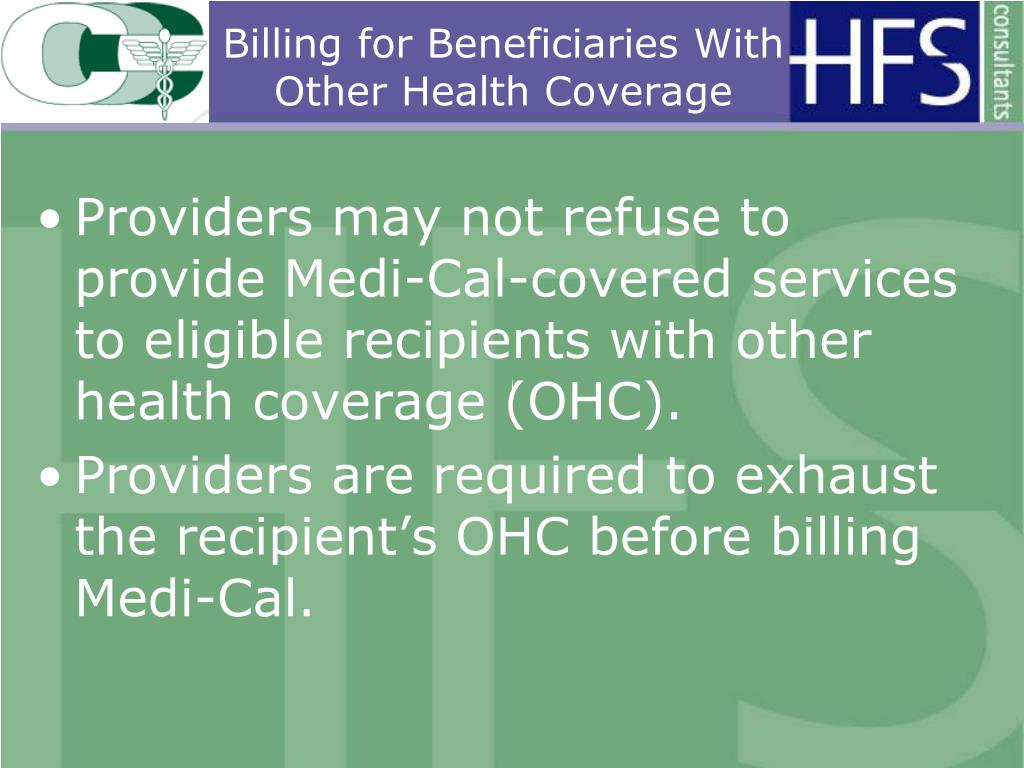 Billing for Beneficiaries With Other Health Coverage