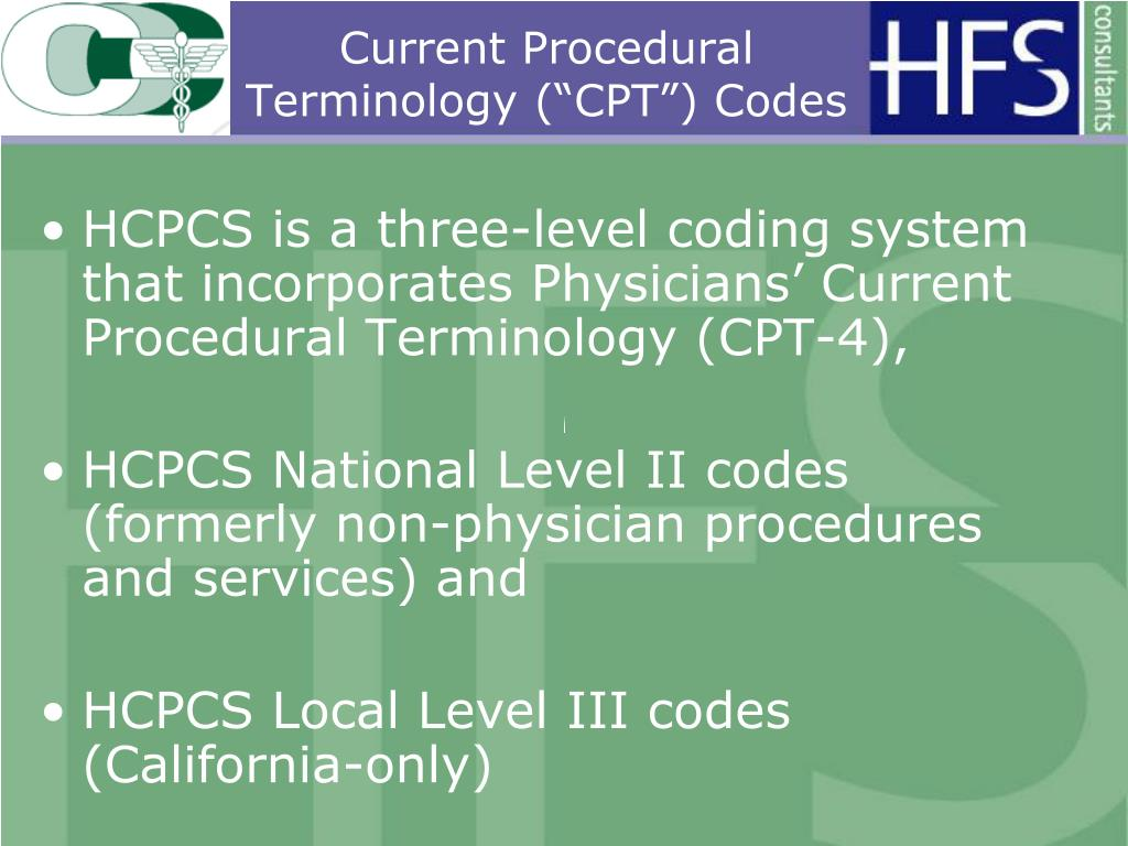 "Current Procedural Terminology (""CPT"") Codes"