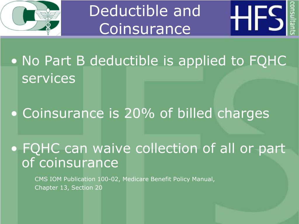 Deductible and Coinsurance