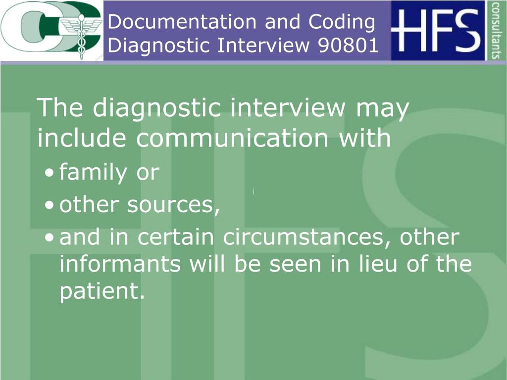 Documentation and Coding Diagnostic Interview 90801