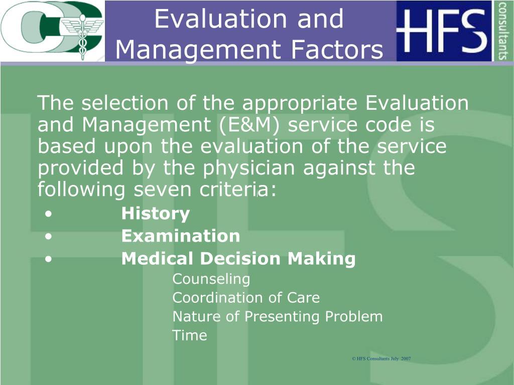 Evaluation and Management Factors