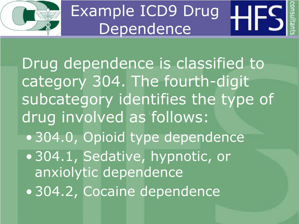 Example ICD9 Drug Dependence