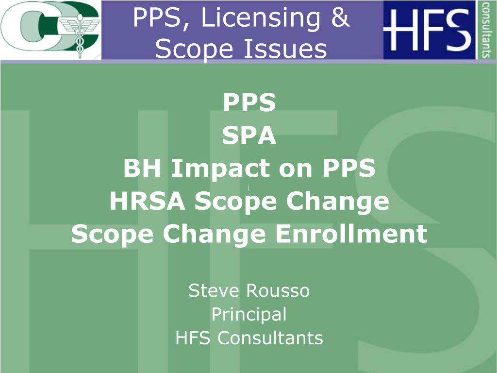 PPS, Licensing & Scope Issues