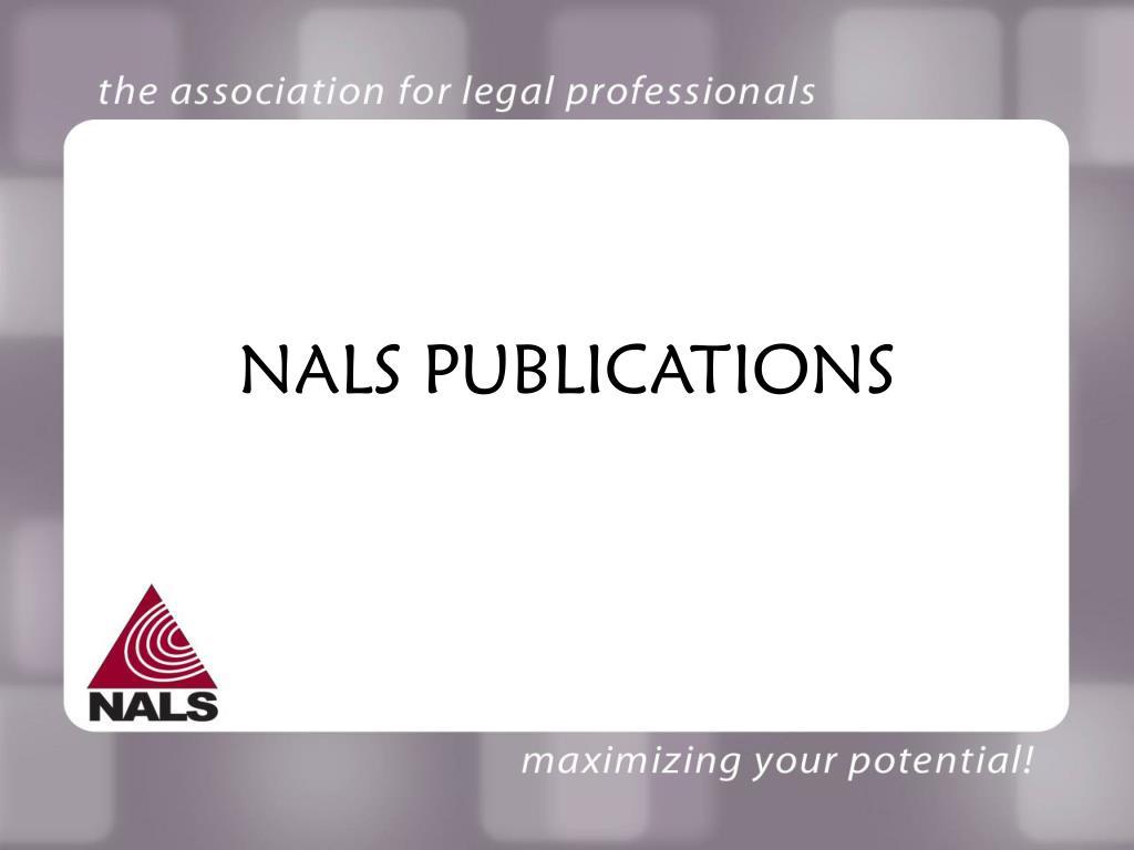 NALS PUBLICATIONS