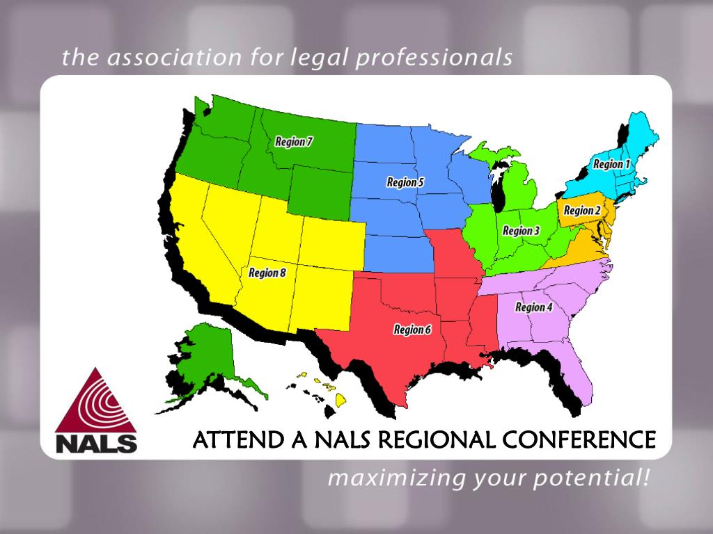 ATTEND A NALS REGIONAL CONFERENCE