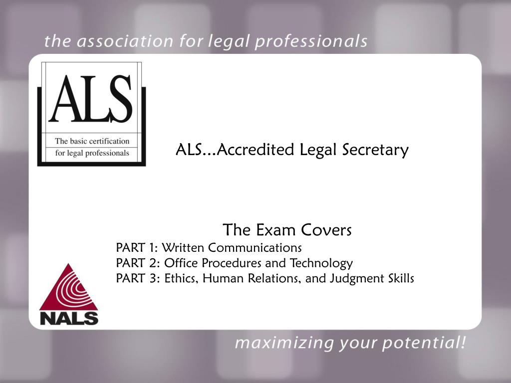 ALS...Accredited Legal Secretary