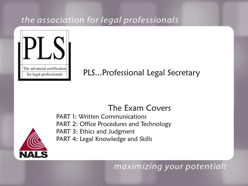 PLS...Professional Legal Secretary