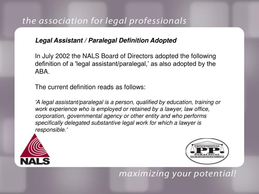 Legal Assistant / Paralegal Definition Adopted