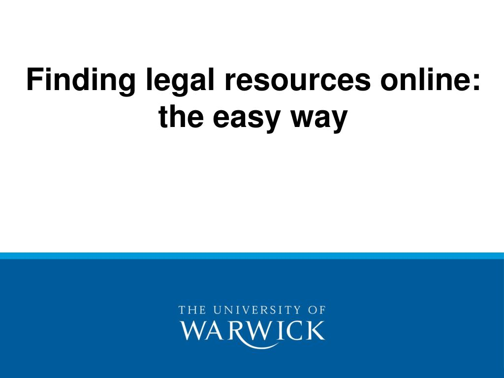 Finding legal resources online: the easy way