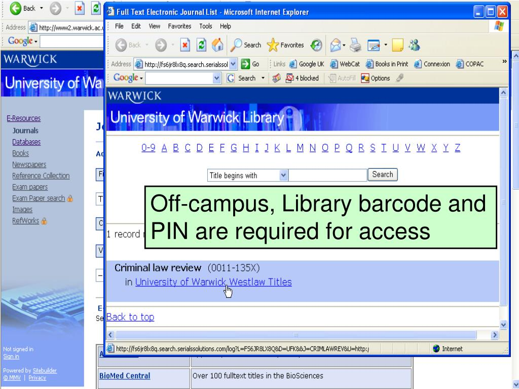 Off-campus, Library barcode and PIN are required for access