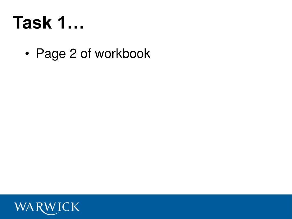 Task 1…