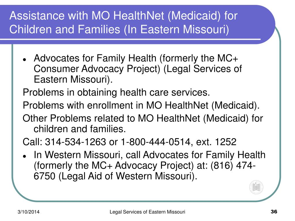 Assistance with MO HealthNet (Medicaid) for Children and Families (In Eastern Missouri)