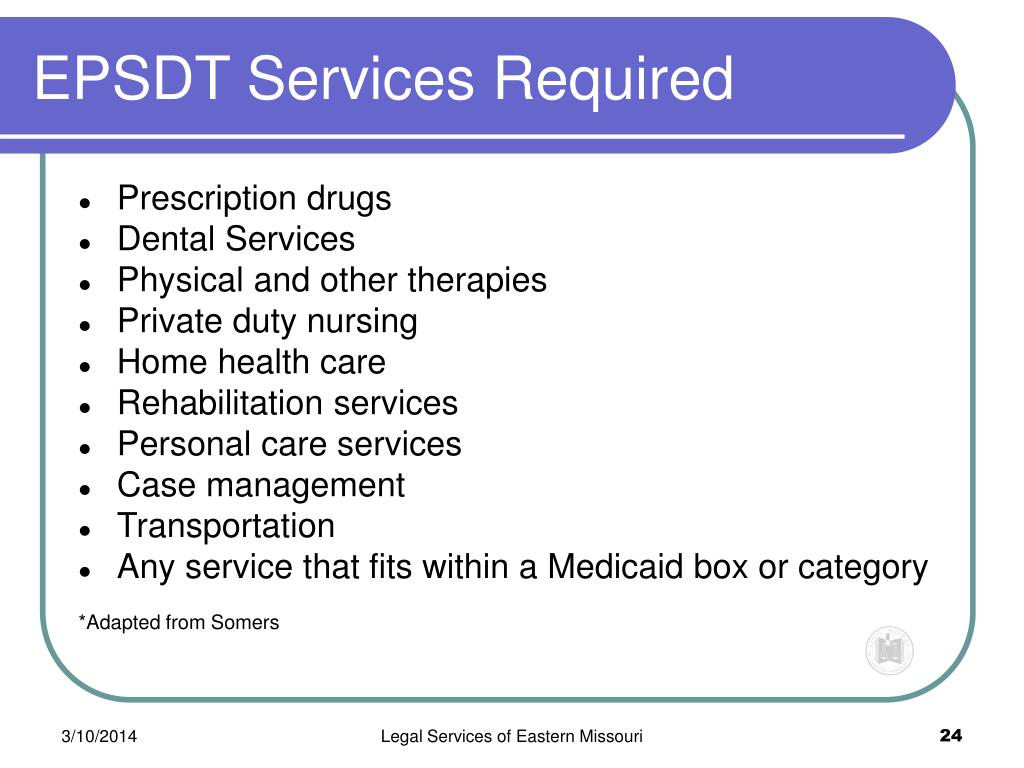 EPSDT Services Required
