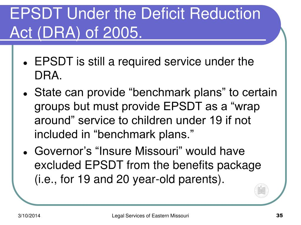 EPSDT Under the Deficit Reduction Act (DRA) of 2005.